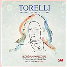 Torelli: Trumpet Concerto in D Major (Digitally Remastered)