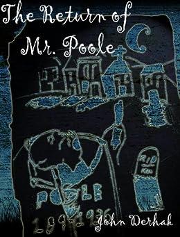 The Return of Mr. Poole by [Derhak, John]