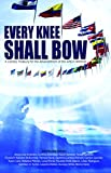 img - for Every Knee Shall Bow: A Literary Treasury for the Advancement of the Arts in Worship book / textbook / text book