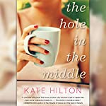 The Hole in the Middle | Kate Hilton