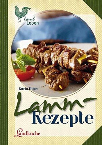 Lammrezepte (LandLeben)