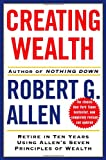 Creating Wealth, Robert G. Allen, 0743277252