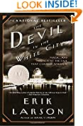 #4: The Devil in the White City: Murder, Magic, and Madness at the Fair That Changed America