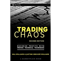 Trading Chaos: Maximize Profits with Proven Technical Techniques (A Marketplace Book Book 161)
