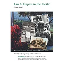 Law and Empire in the Pacific: Fiji and Hawai`i