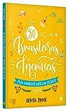 capa de 50 Brasileiras Incríveis Para Conhecer Antes de Crescer