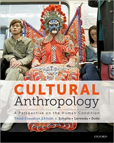Cultural Anthropology Canadian Edition A Perspective on the Human Condition