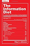 The Information Diet: A Case for Conscious