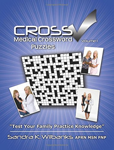 Cross Check Medical Crossword Puzzle Book: Volume I
