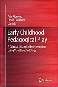 early childhood pedagogical play a cultural-historical interpretation pdf