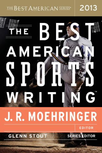 The Best American Sports Writing 2013 (The Best American Series ®) (Best American Sports Writing)
