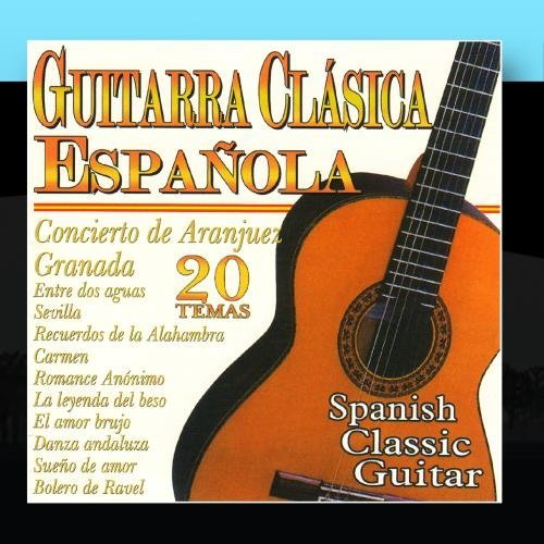 Spanish Classic Guitar by Spanish Classic Guitar Guitarra Cl??sica Espa??ola