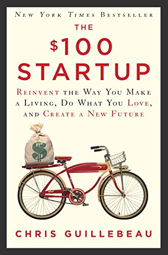 51IqnwLpikL - The $100 Startup: Reinvent the Way You Make a Living, Do What You Love, and Create a New Future