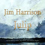 Julip | Jim Harrison