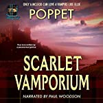 Scarlet Vamporium: Vamporium, Book 2    Poppet