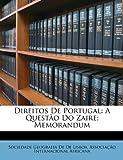 Direitos de Portugal, Sociedade Geografia De De Lisboa and Associação Internacional Africana, 1146295545