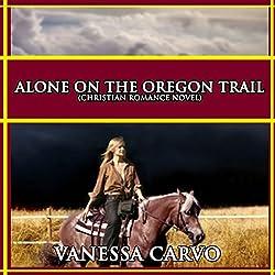 Alone on the Oregon Trail