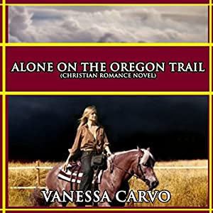 Alone on the Oregon Trail Audiobook