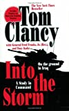 Into the Storm: A Study in Command (Commander Series) by Tom Clancy (2007-05-01)