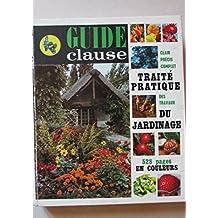 Guide clause, traité pratique des travaux du jardinage