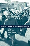 Identity Work in Social Movements, , 0816651396