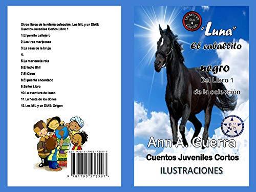 Luna-El caballito negro: Del Libro 1 de la coleccion-Cuento ...