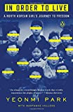 img - for In Order to Live: A North Korean Girl's Journey to Freedom book / textbook / text book