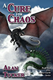 A Cure for Chaos (Mother-Earth Series Book 2)
