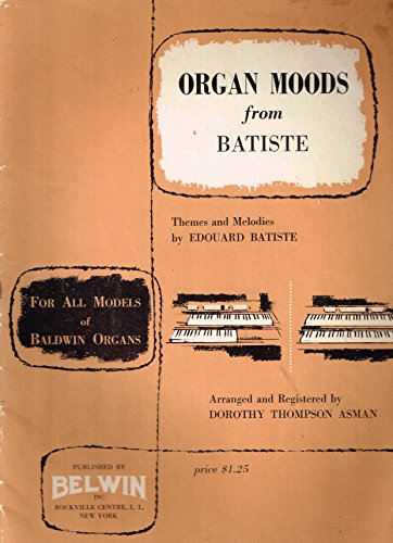 Organ Moods From Batiste - sheet music - Themes and Melodies by Edouard Batiste
