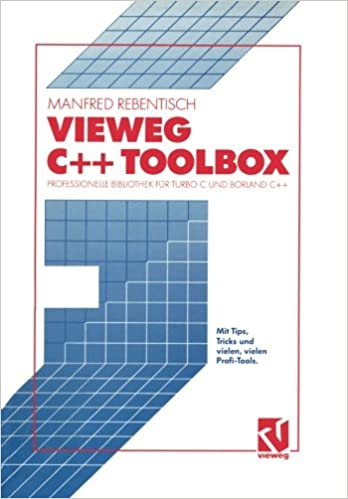 Vieweg C++ Toolbox: Professionelle Bibliothek für Turbo C und Borland C++: Amazon.es: Manfred Rebentisch: Libros en idiomas extranjeros