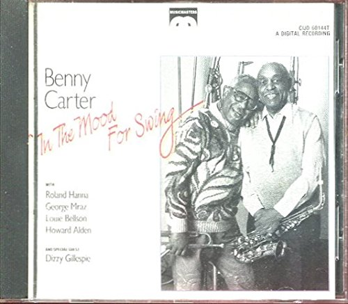 BENNY CARTER: IN THE MOOD FOR SWING AUDIO CD /DIZZY GILLESPIE /**RARE**