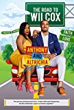 #7: The Road To Wilcox: The up close and personal story of how faith and forgiveness, led this millennial couple to forever, together