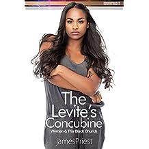 The Levite's Concubine: Women And The African American Church (PraiseNet Essentials Book 3)