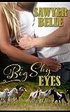 Big Sky Eyes, Sawyer Belle, 1492788252