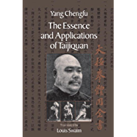 The Essence and Applications of Taijiquan (English Edition)