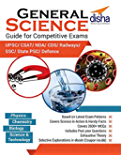 General Science Guide for Competitive Exams - CSAT/ NDA/ CDS/ Railways/ SSC/ UPSC/ State PSC/ Defence