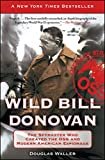 img - for Wild Bill Donovan: The Spymaster Who Created the OSS and Modern American Espionage book / textbook / text book