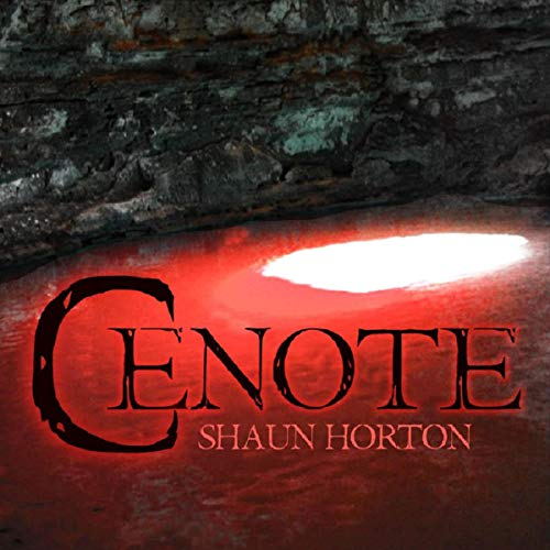 Cenote (Novelette): An Aquatic Cryptid Horror