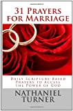 31 Prayers for Marriage, Nathaniel Turner, 1463745338