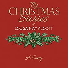 A Song Audiobook by Louisa May Alcott Narrated by Susie Berneis