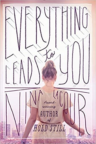 Image result for everything leads to you book