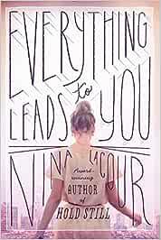 Everything Leads to You: Amazon.es: Nina Lacour: Libros en ...