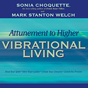 Attunement to Higher Vibrational Living Rede