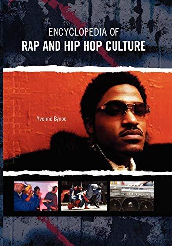 Encyclopedia of Rap and Hip Hop Culture