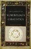 Las Claves de la Numerologia Cabalistica, Aharon Shlezinger and AHARÃ?N SHLEZINGER, 8497777352