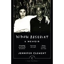 Widow Basquiat: A Memoir (Canons Book 25)