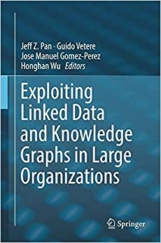 Book Exploiting Linked Data and Knowledge Graphs in Large Organisations