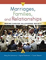 Marriages, Families, and Relationships, 13th Edition Front Cover