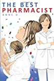 The Best Pharmacist, Anne D., 1438950373