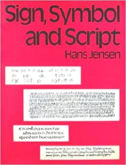 Sign, symbol and script: An account of man's efforts to